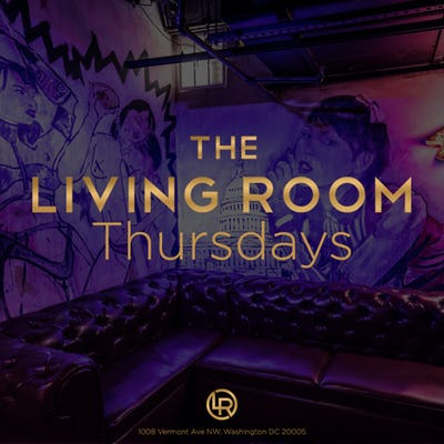 Upcoming Events At Living Room DC